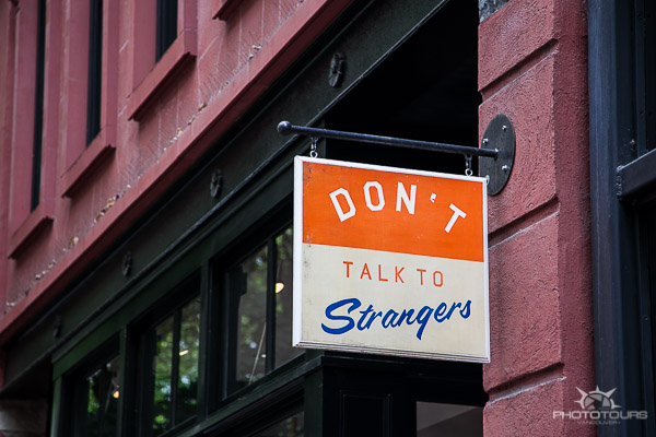 Gastown sign Don't Talk to Strangers photograph by Aura McKay